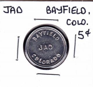 Jad,  Bayfield,  Colorado Five Cents Merchant Token photo