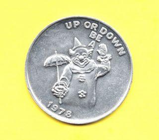 Up Or Down Be A Clown Token 1978 Circus Coin - Crawdad Club photo