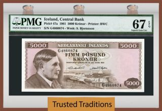 Tt Pk 47a 1961 Iceland 5000 Kronur Pmg 67 Epq Gem Uncirculated Top Pop photo