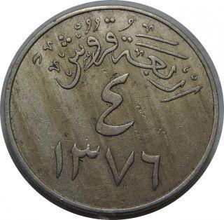 Saudi Arabia 4 Ghirsh Ah1376/1956 Nickel Km 42 J38 photo