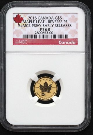 2015 1/10 Oz Gold Rev Pf Canada Maple Leaf E=mc2 Privy Ngc Pf68 Early Releases photo