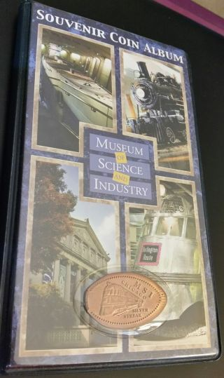 8,  1 Museum Of Science & Industry Chicago Penny Smashed,  Collector Coin Album photo