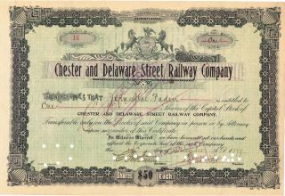 Chester And Delaware Street Railway Co Stock Certificate 1899 Low Number photo