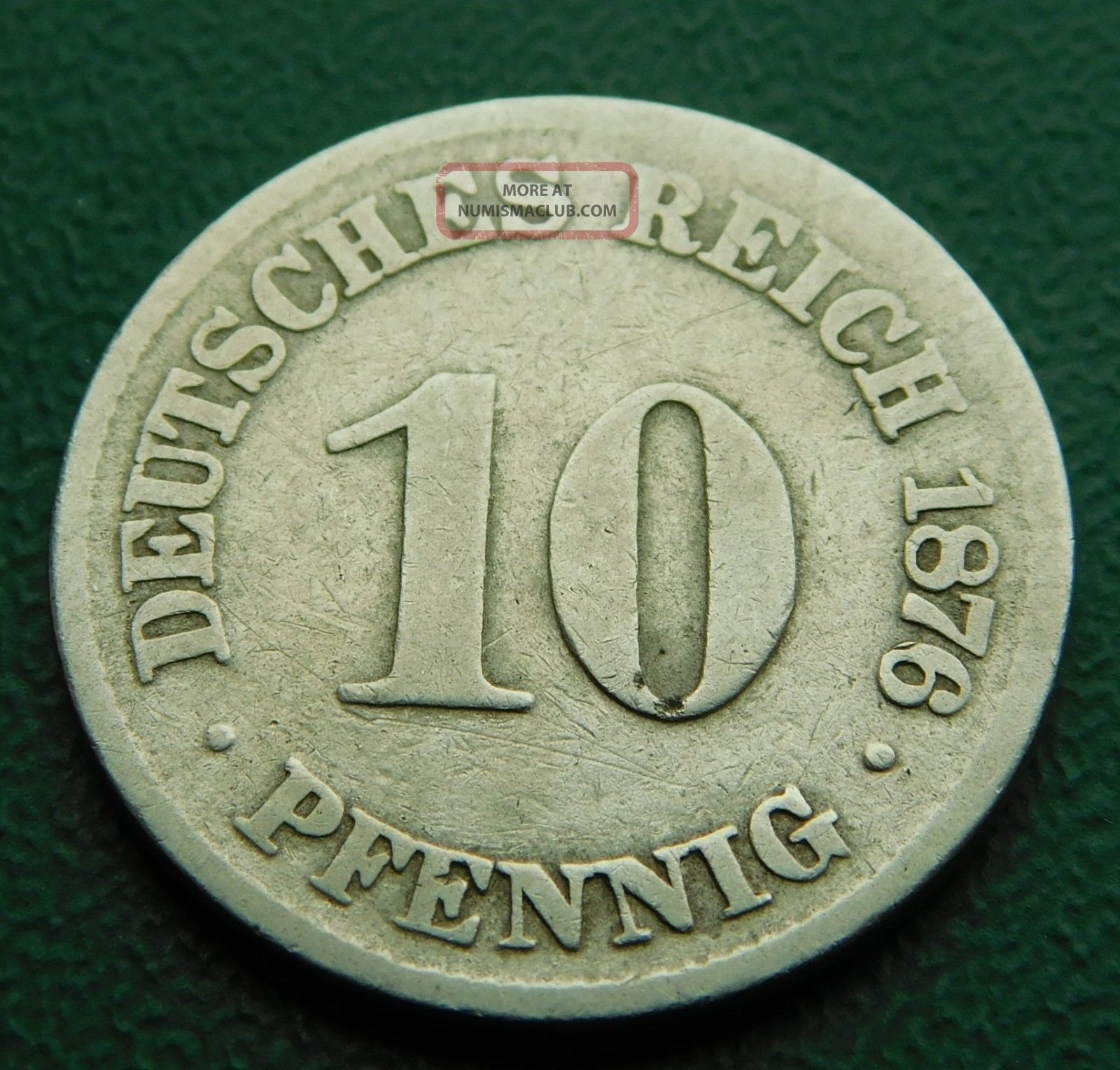 10 Pfennig 1876 C.  German Empire Coin.  Km 4.  Germany.  Very Fine.  C311 Germany photo