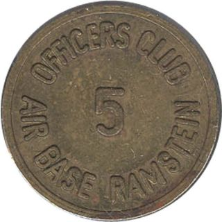 Germany Military Token - Ramstein Offciers Club 5 (c) / Food And Drink photo