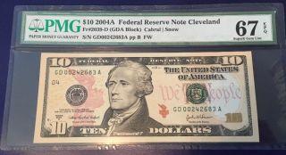 2004 A $10 Federal Reserve Note Frn (gd - A Block) Cu Unc Pmg Gem 67 Epq photo