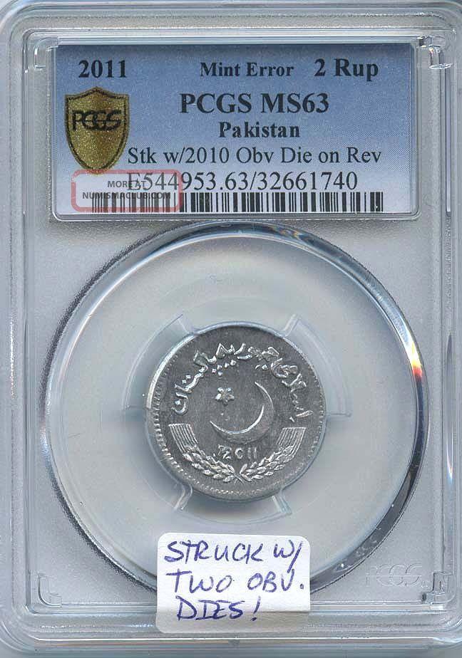 2011 Pak 2 R Struck W/two Obv.  Dies Pcgs Coins: World photo