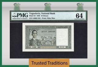 Tt Pk 35 1939 Yugoslavia National Bank 10 Dinara Pmg 64 Choice Uncirculated photo