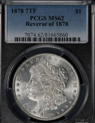 1878 7 Tailfeather Reverse Of An 1878 Morgan Dollar - Pcgs Ms62 photo