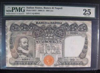 1908 - 21 Italy Banco Di Napoli 100 Lire Note Pmg 25 Vf U.  S. photo