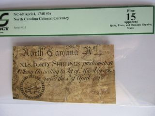 No.  Carolina Colonial Currency 1748.  40s,  Nc - 69,  Pcgs Fine 15 Apparent photo