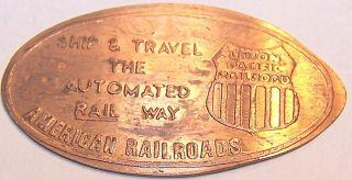Amr - 3: Vintage Elongated Cent - American Railroads / Union Pacific Railroad photo