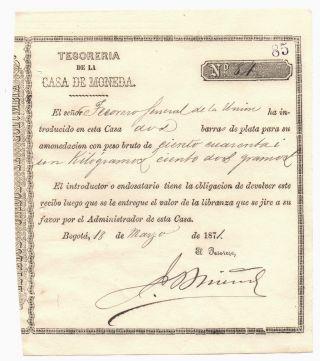 Colombia,  Casa De Moneda De Bogota,  Title Of Silver Receipt,  Issue 1871 photo