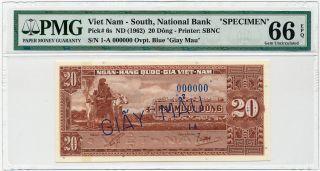 Vietnam South - 20 Dong Nd/1962,  P6s Specimen 000000 Pmg Gem Unc 66 Epq photo