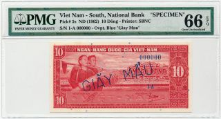 Vietnam South - 10 Dong Nd/1962,  P5s Specimen 000000 Pmg Gem Unc 66 Epq photo