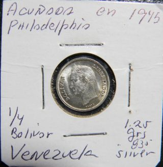 1/4 Bolivar Gram 1.  25 1945 Venezuela Silver Coin Choice Unc photo