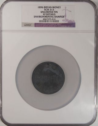 1896 Bryan Money - Schornstein 313 Unlimited Tin 16 To 1,  One Dime,  Ngc Xf Details photo