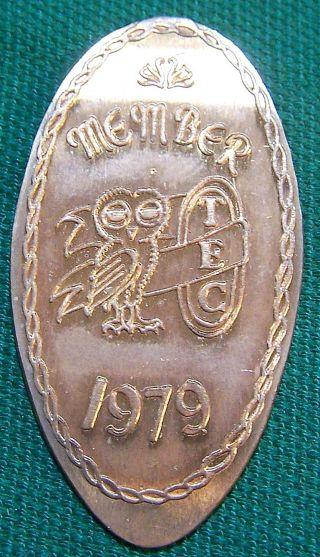 Lpe - 181: Vintage Elongated Cent - Tec Membership Cent 1979 photo