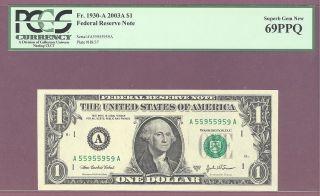 Very 2003 A $1 Frn Boston,  Ma Pcgs 69 Ppq Gem Fr 1930 - A photo