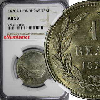Honduras Copper - Nickel 1870 - A 1 Real Ngc Au58 2 Year Type Km 33 photo