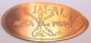 Lpe - Unb Vintage Elongated Cents Jai - Alai / Mgm Reno photo