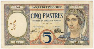 French Indochina 1927 - 31 Issue 5 Piastres Scarce Note Very Crisp Vf.  Pick 49b. photo