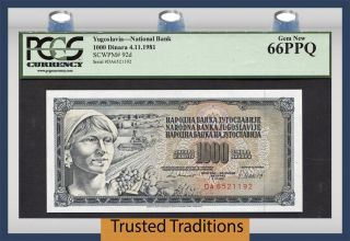 Tt Pk 92d 1981 Yugoslavia National Bank 1000 Dinara Pcgs 66 Ppq Gem photo