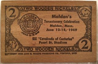 6/12 - 18/1949 Malden ' S Tercentenary Malden,  Mass.  Wooden Flat 2 Wooden Nickels photo