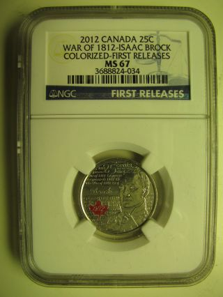 2012 Ngc Ms67 25 Cents War Of 1812 Brock Colour First Releases Canada Quarter photo