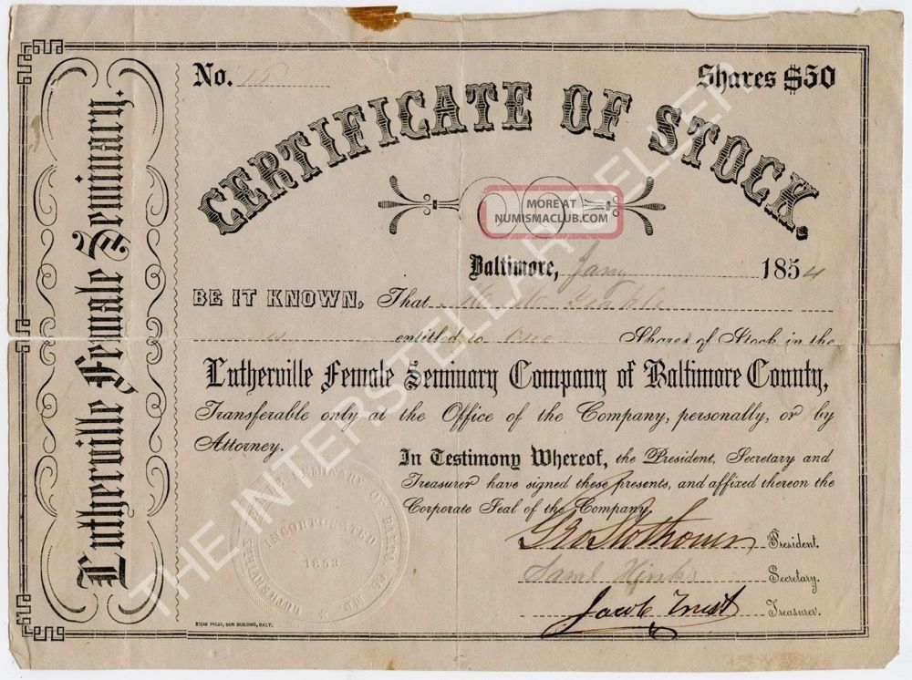 Antique 1854 Lutherville Female Seminary Stock Certificate Maryland,  Yeakle Stocks & Bonds, Scripophily photo