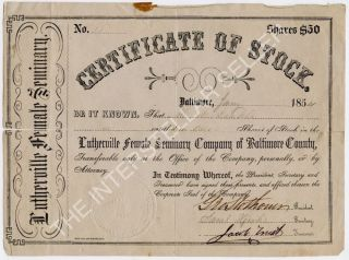 Antique 1854 Lutherville Female Seminary Stock Certificate Maryland,  Yeakle photo