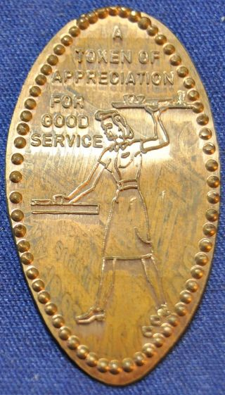 Dow - 91 Vintage Elongated Cent A Token Of Appreciation For Good Service - Waitress photo