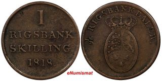 Denmark Frederik Vi Copper 1818 Rigsbank Skilling 1 Year Type Km 688 photo