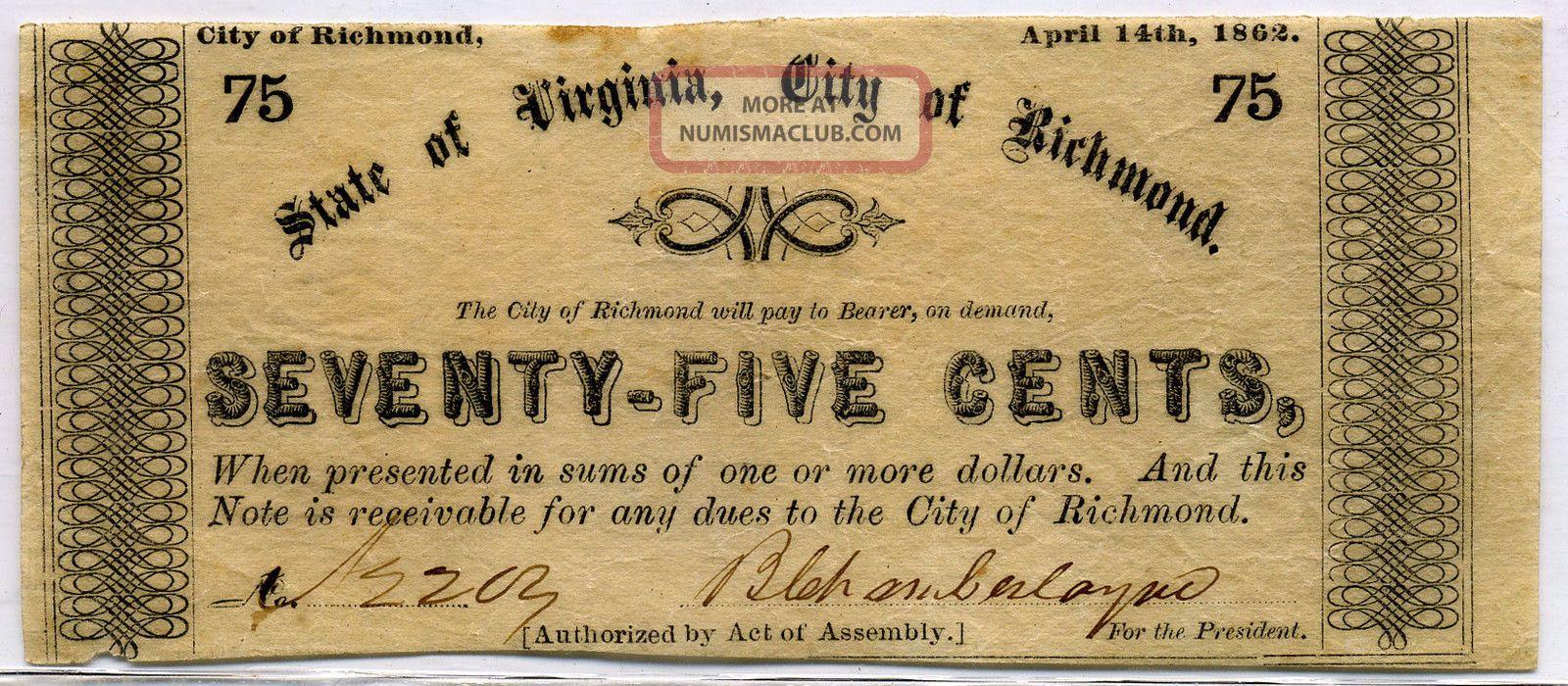 City Of Richmond,  Viriginia 14.  4.  1862 75 Cents Scrip Ch Au Paper Money: US photo