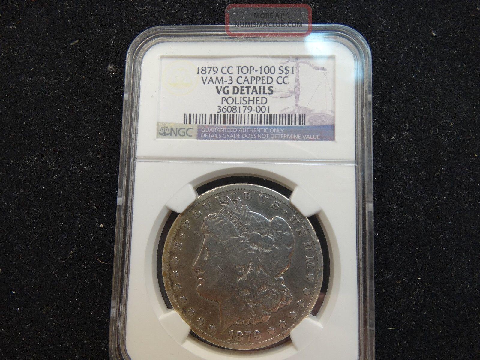 1879 Cc Morgan Silver Dollar Ngc Vam - 3 Capped Cc Top 100 Vg Details Polished Dollars photo