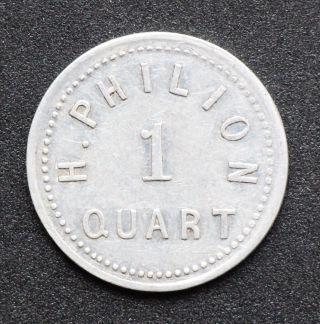 Ottawa,  Ontario: H.  Philion 1 Quart Aluminum Dairy Token,  Cf Leroux 1069f photo