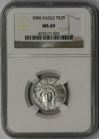 2006 Platinum Eagle $25 Quarter - Ounce Ms 69 Ngc 1/4 Oz Platinum.  9995 photo