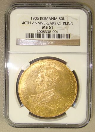 1906 Romania 40th Anniversary Of Reign Gold 50 Lei Ngc Ms61 photo