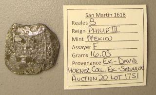 1618 San Martin Shipwreck Recovered Mexico,  Assayer F Silver 8 Reales Cob Coin photo