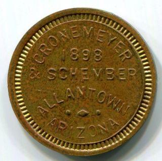 Arizona,  Allentown - 1898 Cronemeyer & Schember 5c Token Rrr photo
