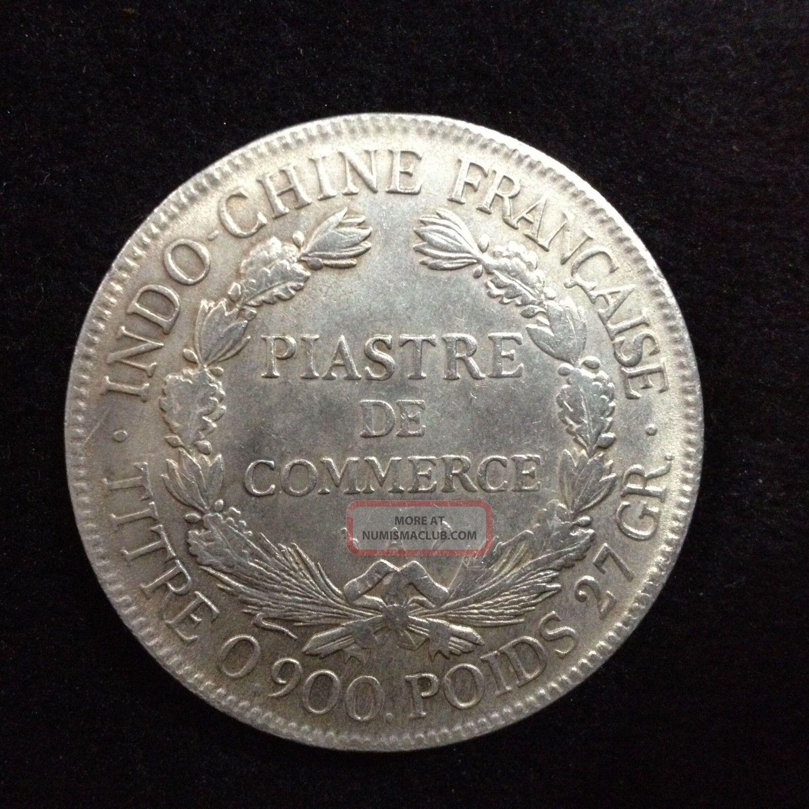 Republique Francaise 1908 Indo Chine Francaise Titre 0 900 Poids 27 Gr Old Coin