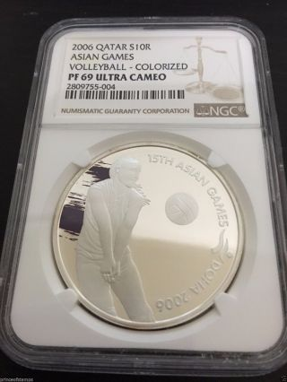 Qatar 2006 Ngc Pf 69 Ultra Cameo 10 Riyal Silver Coin Asian Games Volleyball photo