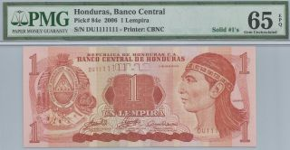 [solid 1111111 ] Honduras 2006 1 Lempiras P84e Fancy Serial Number Pmg 65 Epq photo