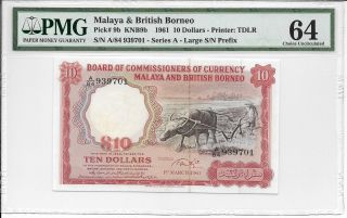 Malaya & British Borneo - $10,  1961.  Big A.  Pmg 64.  Very Rare. photo
