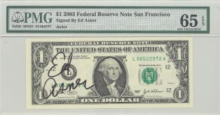 2003 Autograph $1 Frn Pmg 65 Epq Gem Unc Signed By Actor