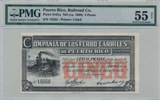 Railroad Co.  Puerto Rico 5 Pesos Nd (1880) Pmg 55net photo
