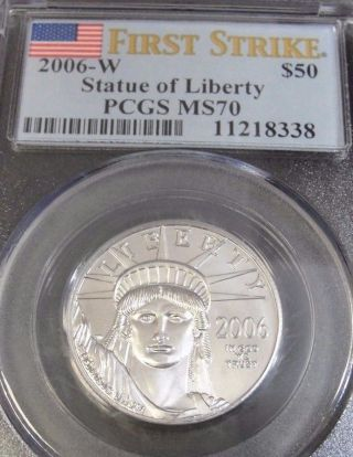 2006 - W $50 Statue Of Liberty Pcgs Ms70 First Strike.  9995 Platinum Fc8338 photo
