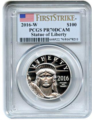2016 - W Platinum Eagle $100 Pcgs Pr 70 Dcam (first Strike) Statue Liberty 1 Oz photo