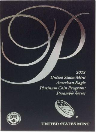 2012 - W Platinum Eagle Us $100 1 Oz Proof (preamble Series W/ Box &) photo