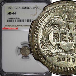 Guatemala Silver 1881 1/4 Real Ngc Ms64 Better Date Light Toned Km 151 photo